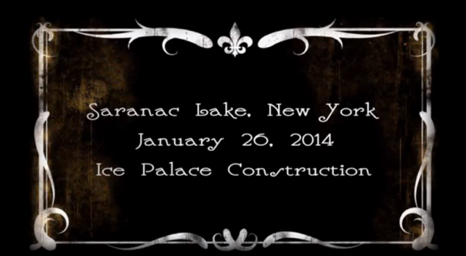 Saranac Lake Ice Palace – 2014